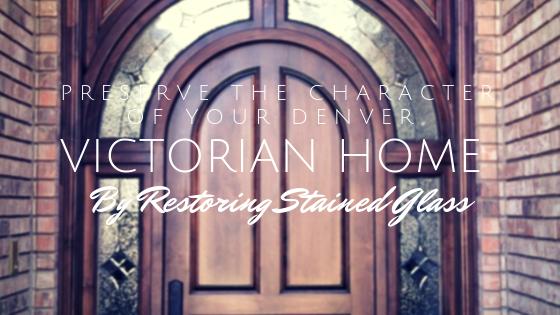 stained glass restoration denver
