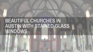 austin church stained glass windows
