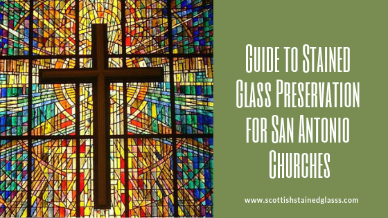 preserving stained glass san antonio