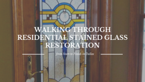 residential stained glass restoration dallas