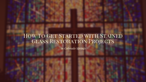 stained glass restoration colorado springs