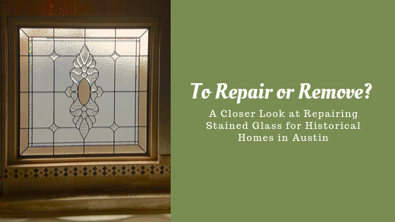 stained glass repair austin historic homes