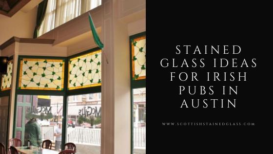 irish pub stained glass austin