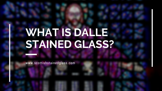 what is dalle stained glass