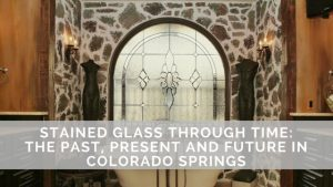 colorado springs stained glass through time