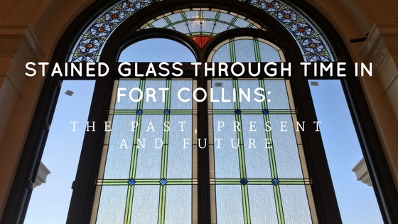 fort collins stained glass through time